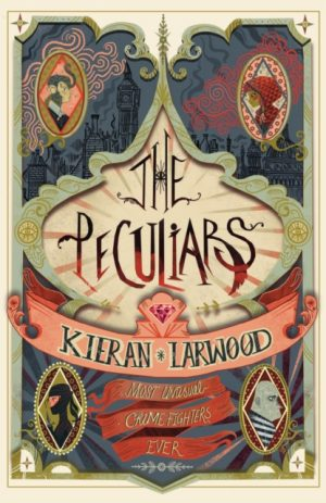 The Peculiars by Kieran Larwood