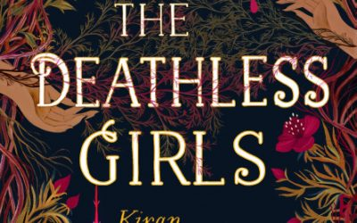 Review: The Deathless Girls by Kiran Millwood Hargrave
