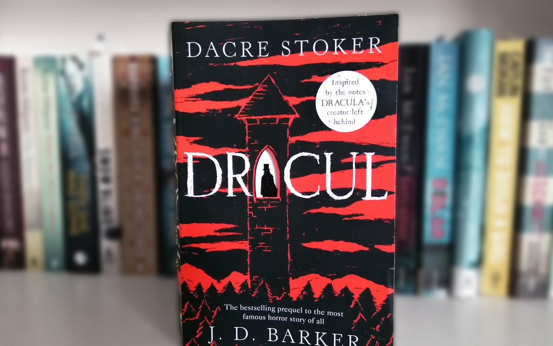 Review: Dracul by Dacre Stoker and J. D. Barker