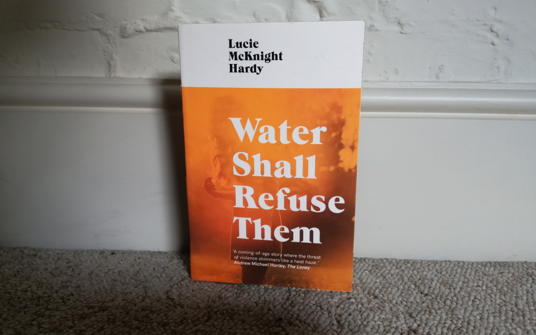 Review: Water Shall Refuse Them by Lucie McKnight Hardy