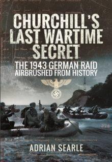 Churchill's Last Wartime Secret