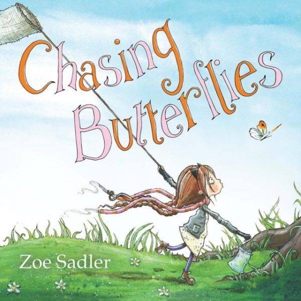 Chasing Butterflies by Zoe Sadler
