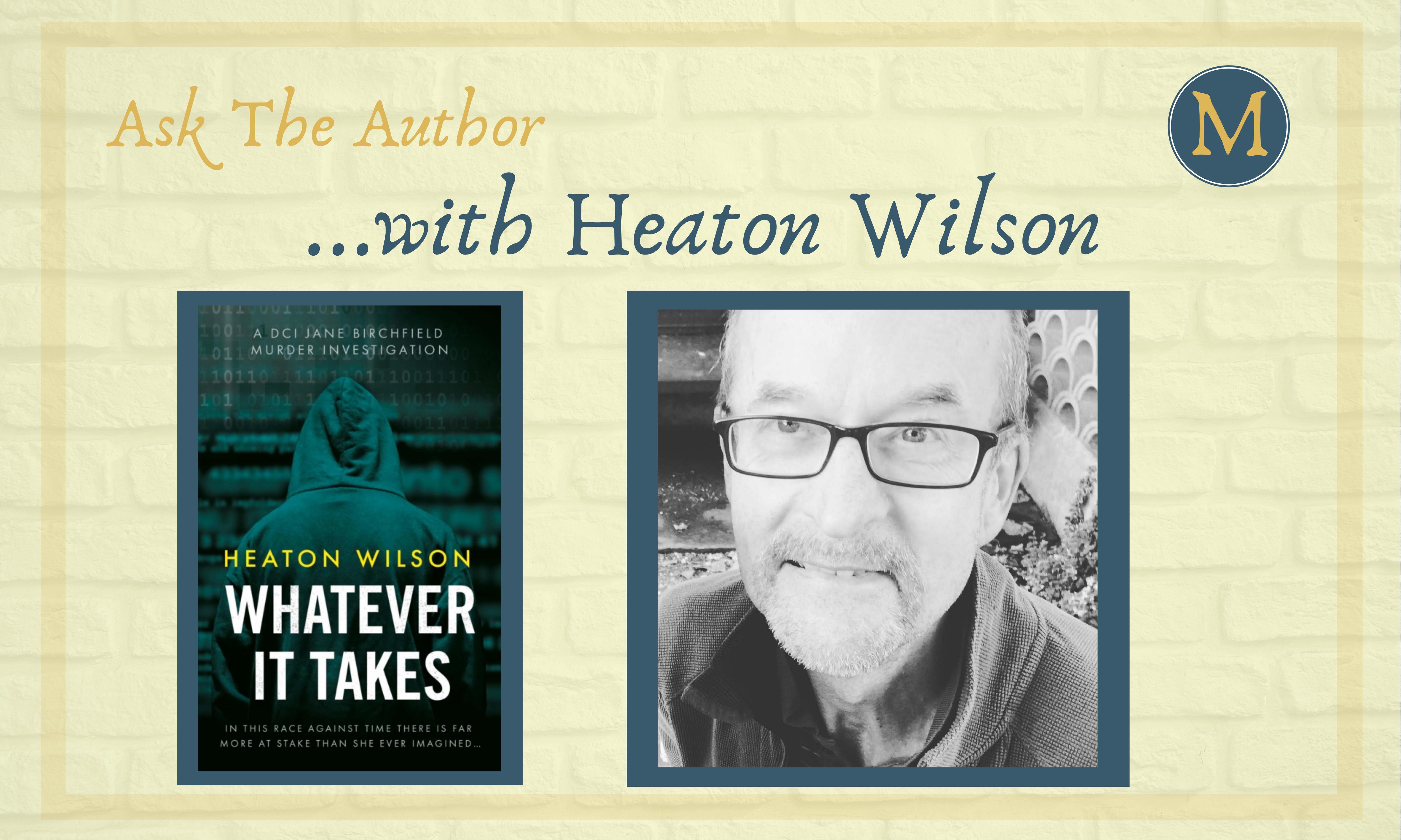 Ask the Author Heaton Wilson
