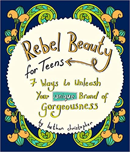 Rebel Beauty for Teens